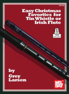 Front cover of the book Easy Christmas Favorites for Tin Whistle or Irish Flute, by Grey Larsen